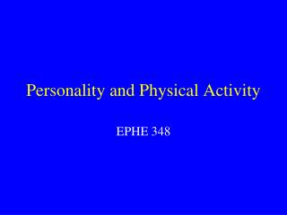 Personality and Physical Activity