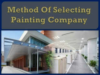 Method Of Selecting Painting Company