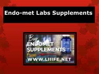 Endo-met Labs Supplements