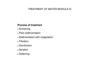 TREATMENT OF WATER-MODULE-III