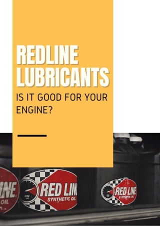 RedLine Lubricants: Is It Good For Your Engine?