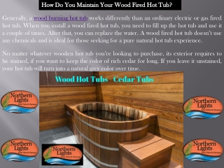 Quality Wood Burning Hot Tub - Northern Lights Cedar Tubs