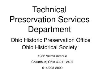 Technical Preservation Services Department  Ohio Historic Preservation Office Ohio Historical Society
