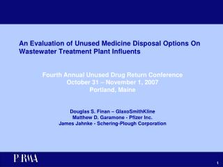 An Evaluation of Unused Medicine Disposal Options On Wastewater Treatment Plant Influents