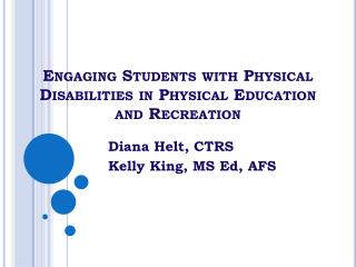 Engaging Students with Physical Disabilities in Physical Education and Recreation