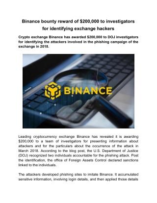 Binance bounty reward of $200,000 to investigators for identifying exchange hackers