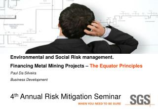 4 th  Annual Risk Mitigation Seminar