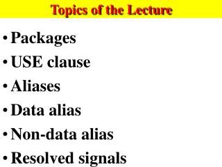 Topics of the Lecture