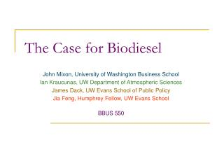 The Case for Biodiesel