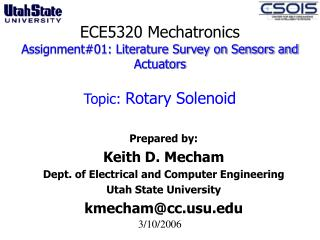ECE5320 Mechatronics Assignment#01: Literature Survey on Sensors and Actuators  Topic:  Rotary Solenoid
