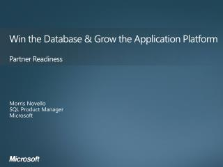 Win the Database & Grow the Application  Platform Partner Readiness