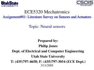 ECE5320 Mechatronics Assignment01: Literature Survey on Sensors and Actuators   Topic: Neural sensors