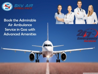 Obtain the Air Ambulance Service in Goa with Hi-tech Amenities
