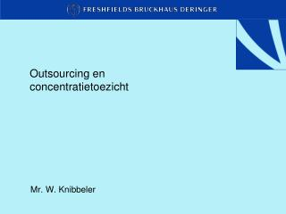 Outsourcing en concentratietoezicht