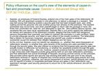 Policy influences on the court s view of the elements of cause-in-fact and proximate cause: Saelzler v. Advanced Group 4