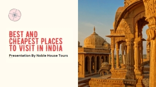 Best And Cheapest Places To Visit In India