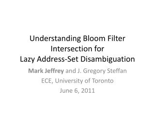 Understanding Bloom Filter Intersection for  Lazy Address-Set Disambiguation
