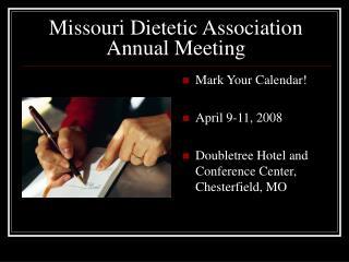 Missouri Dietetic Association Annual Meeting