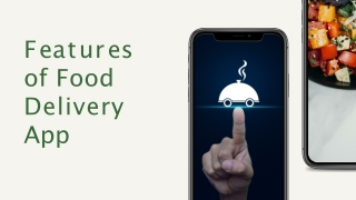 Features Of Food Delivery App