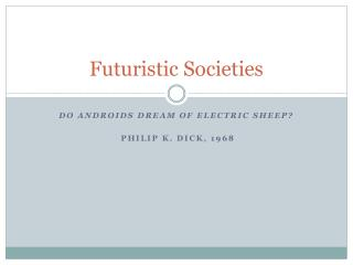 Futuristic Societies