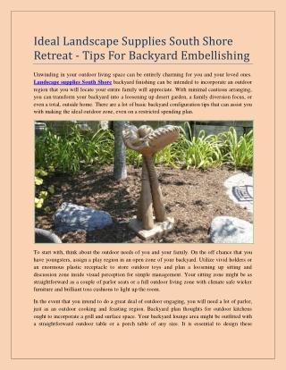 Ideal Landscape Supplies South Shore Retreat - Tips For Backyard Embellishing