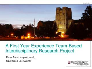 A First Year Experience Team-Based Interdisciplinary Research Project
