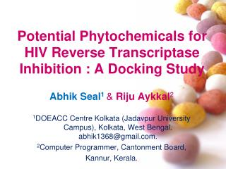 Potential Phytochemicals for HIV Reverse Transcriptase Inhibition : A Docking Study