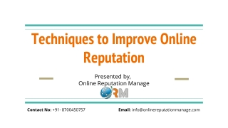 Techniques to Improve to online Reputation
