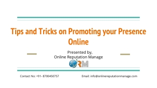 Tips and Tricks on Promoting your Presence Online