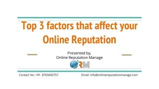 Top 3 factors that affect your Online Reputation