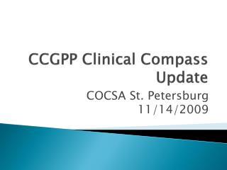 CCGPP Clinical Compass Update