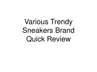 Various Style of Sneakers: REVIEW
