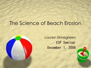 The Science of Beach Erosion