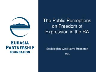 The Public Perceptions on Freedom of Expression  in  the RA