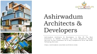 Best Architects in NOIDA - Ashirwadum Architects & Developers