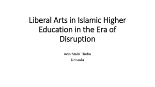 Liberal Arts in Islamic Higher Education in the Era of Disruption