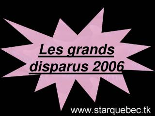 Les grands disparus 2006