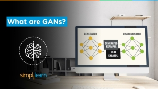 What Are GANs?   Generative Adversarial Networks Tutorial   Deep Learning Tutorial   Simplilearn