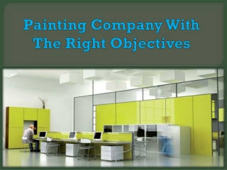 Painting Company With The Right Objectives
