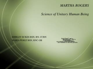 MARTHA ROGERS Science of Unitary Human Being