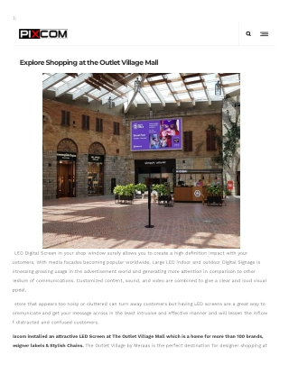 Explore Shopping at the Outlet Village Mall