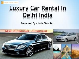 Luxury Car Rental In Delhi India