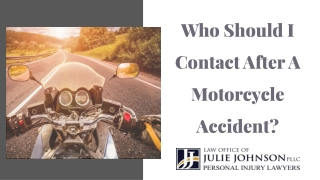 Who Should I Contact After A Motorcycle Accident?