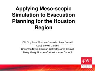 Applying Meso-scopic Simulation to Evacuation Planning for the Houston Region