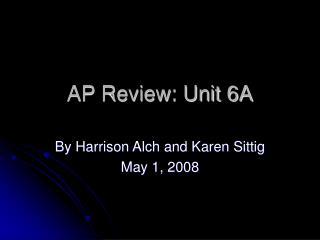 AP Review: Unit 6A