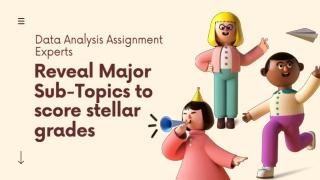 Reveal Major Sub-Topics to score stellar grades