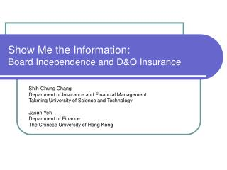 Show Me the Information: Board Independence and D&O Insurance