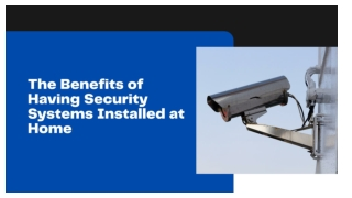 Security Systems Installed