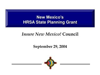 New Mexico's  HRSA State Planning Grant