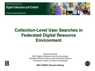 Collection-Level User Searches in Federated Digital Resource Environment